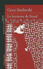La hermana de Freud (Freud's Sister: A Novel) (Spanish Edition)
