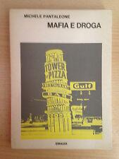 MAFIA E DROGA Michele Pantaleone Saggi 394 Einaudi 1972