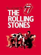 According to the  Rolling Stones by Mick Jagger, Keith Richards, Charlie Watts,…