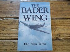 AVIATION - THE BADER WING - JOHN FRAYN TURNER - 1990