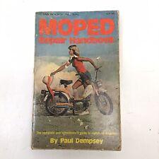 MOPED REPAIR HANDBOOK BY PAUL DEMPSEY TAB BOOKS No. 976 1ST PRINTING 1977 MANUAL