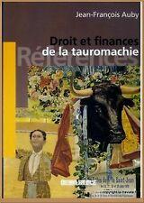 DROIT ET FINANCES DE LA TAUROMACHIE - CORRIDA CAMARGUE LANDES