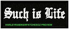 SUCH IS LIFE 100mm BIKER  VEST PATCHES