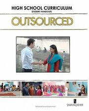 OUTSOURCED High School Curriculum Student Handouts by Aneil Mishra and Karen...