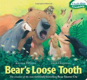 Bears Loose Tooth (The Bear Books) by Karma Wilson