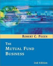 The Mutual Fund Business (2nd Edition) by Pozen, Robert C.