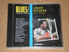 JIMMY ROGERS - THAT'S ALL RIGHT - CD COME NUOVO (MINT)