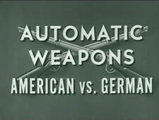ACTUAL WAR DEPT  WWII Training Videos – Small Arms & MGs – USA vs German