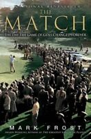 The Match: The Day the Game of Golf Changed Foreve