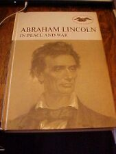 1964 Book, ABRAHAM LINCOLN IN PEACE AND WAR by EARL SCHENCK MIERS; BIOGRAPHY