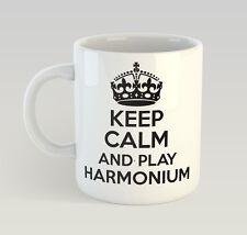 Keep Calm And Play Harmonium Mug Funny Birthday Novelty Gift