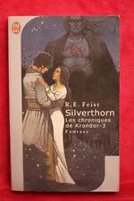 Les chroniques de kondor - 3 - Silverthorn - Raymond E. Feist