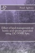 Effect of Land Management on Humic Acid Spectra Generated Using 13C-NMR Spec...