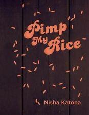 Pimp my rice by Nisha Katona (Hardback) #27822