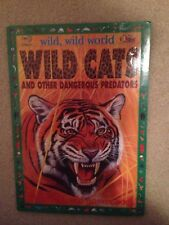 Wild, Wild World Wild Cats & Other Predators Question & Answer Paperback Book