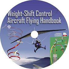 Weight-Shift Control Aircraft Flying Handbook {2008} Book on CD