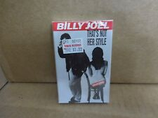 BILLY JOEL THAT'S NOT HER STYLE FACTORY SEALED CASSETTE SINGLE