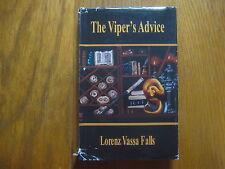 "LORENZ  VASSA  FALLS  Signed Book(""THE VIPER'S ADVICE""-2010 1st Edition Hardback"