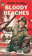 Bloody Beaches: Marines Die Hard by Delano Stagg