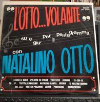 NATALINO OTTO L'OTTO VOLANTE prima stampa AUTOGRAFATA LPQ 09046 - 1967