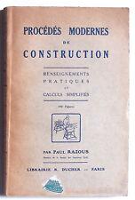 PROCEDES MODERNES de CONSTRUCTION Paul Razous 1928 fondations maçonnerie etc BE