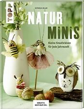 Naturminis * Kreativideen für jede Jahreszeit * TOPP 7616 * Frech Verlag