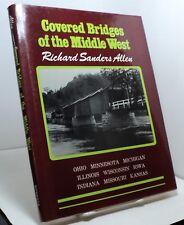 Covered Bridges of the Middle West by Richard Sanders Allen