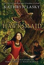 Hawksmaid: The Untold Story of Robin Hood and Maid Marian (Paperback or Softback
