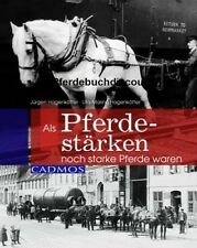 Hagenkötter: Als Pferdestärken noch starke Pferde waren - Kaltblut - Cadmos NEU