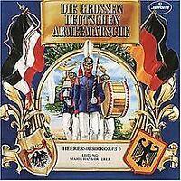 Die Grossen Deutschen Armeemärsche von Heeresmusikkorps 6 | CD | Zustand gut