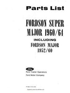Fordson Major 1952/60 and Super Major 1960/64  Parts Manual