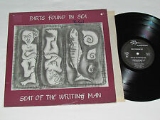 PARTS FOUND IN SEA Seat of the Writing Man LP 1984 EP 6 Songs Alt Rock Canada