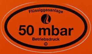 Betriebsdruckaufkleber 50 mbar Gas Gasprüfung G607