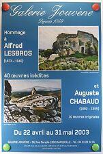 A.CHABAUD A.LESBROS exposent Galerie Jouvène à Marseille AFFICHE ORIGINALE/11PB