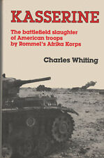 Kasserine: First Blood, Charles Whiting, 088029213X, 1st Ed. (WW2, North Africa)