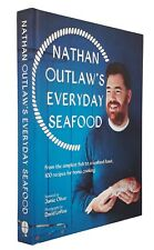 Nathan Outlaw's Everyday Seafood 100 Fish Recipes For Home Cooking Cookery New