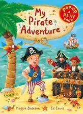 My Pirate Adventure: A Pop-up and Play Book