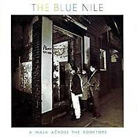 The Blue Nile - A Walk Across The Rooftops - Deluxe (NEW 2CD)