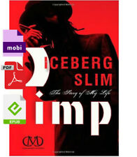 pimp: the story of my life by iceberg slim P.D.F✅ { e-воок / e-Vеrsioп } 🔥