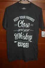 Keep Your Friends CLOSE Shirt Gray Size S Men WHISKEY CLOSER by Mad NWT