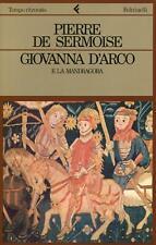 DE SERMOISE, Pierre. Giovanna D'Arco e la mandragora