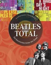 Beatles total von Jean-Michel Guesdon und Philippe Margotin (2014, Gebundene Ausgabe)