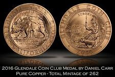 2016 Glendale Coin Club Copper Medal Daniel Carr HK-245 CA Seal Design 262 made