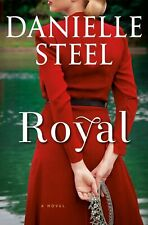 Royal : A Novel by Danielle Steel (2020, Hardcover)