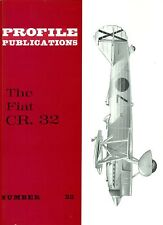 FIAT CR. 32 FIGHTER: PROFILE #22/ NEW-PRINT FACSIMILE ED/ 6 NEWLY-ADDED PAGES