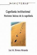 Manual de capellanía institucional - Ministerio series AETH : Institutional...