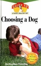 NEW BOOK Choosing a Dog - Kim Campbell Thornton (Hardback)