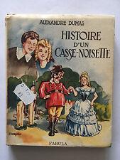HISTOIRE D'UN CASSE NOISETTE 1945 ALEXANDRE DUMAS FABULA