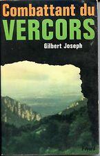 COMBATTANT DU VERCORS - Gilbert Joseph 1972