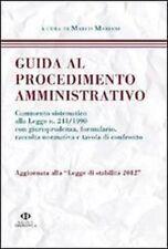 Guida al procedimento amministrativo. Aggiornata alla legge di stabilità 2012 -